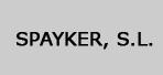 SPAYKER, S.L.